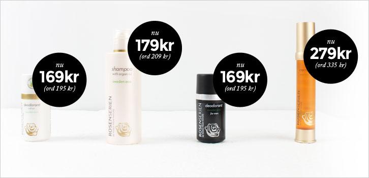 Rosenserien -  Kampanj på hud och hår!